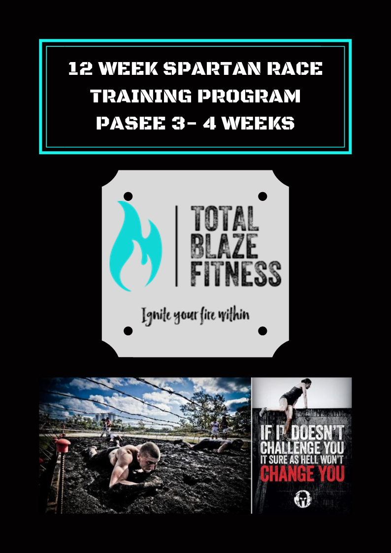 Spartan Race 12 Week Program Phase 3 Total Blaze Fitness